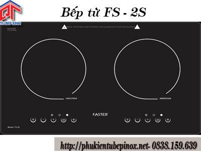 Bếp từ Faster FS - 2S