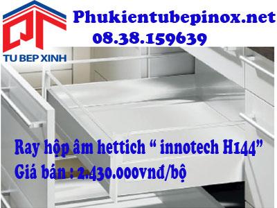 Phụ kiện tủ bếp Hettich - Ray hộp âm Innotech H144
